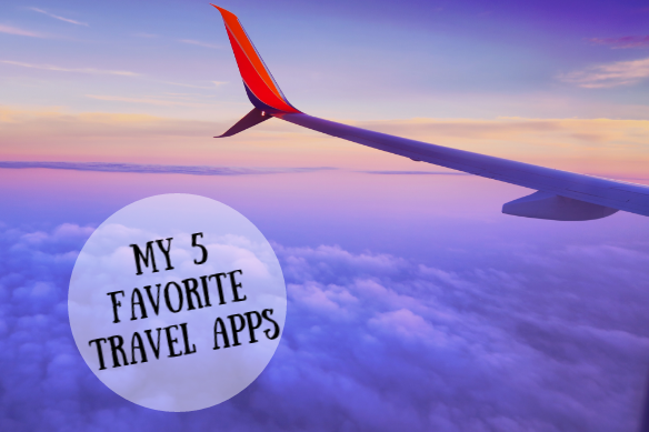 My 5 Favorite Travel Apps