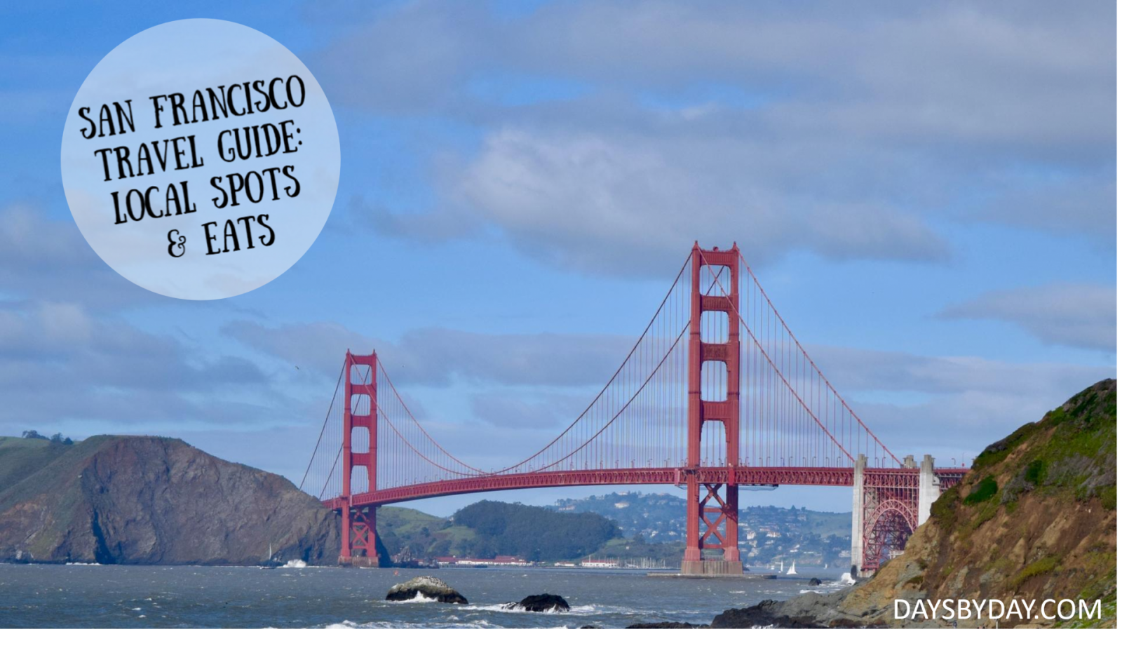 San Francisco Travel Guide: Local Spots & Eats
