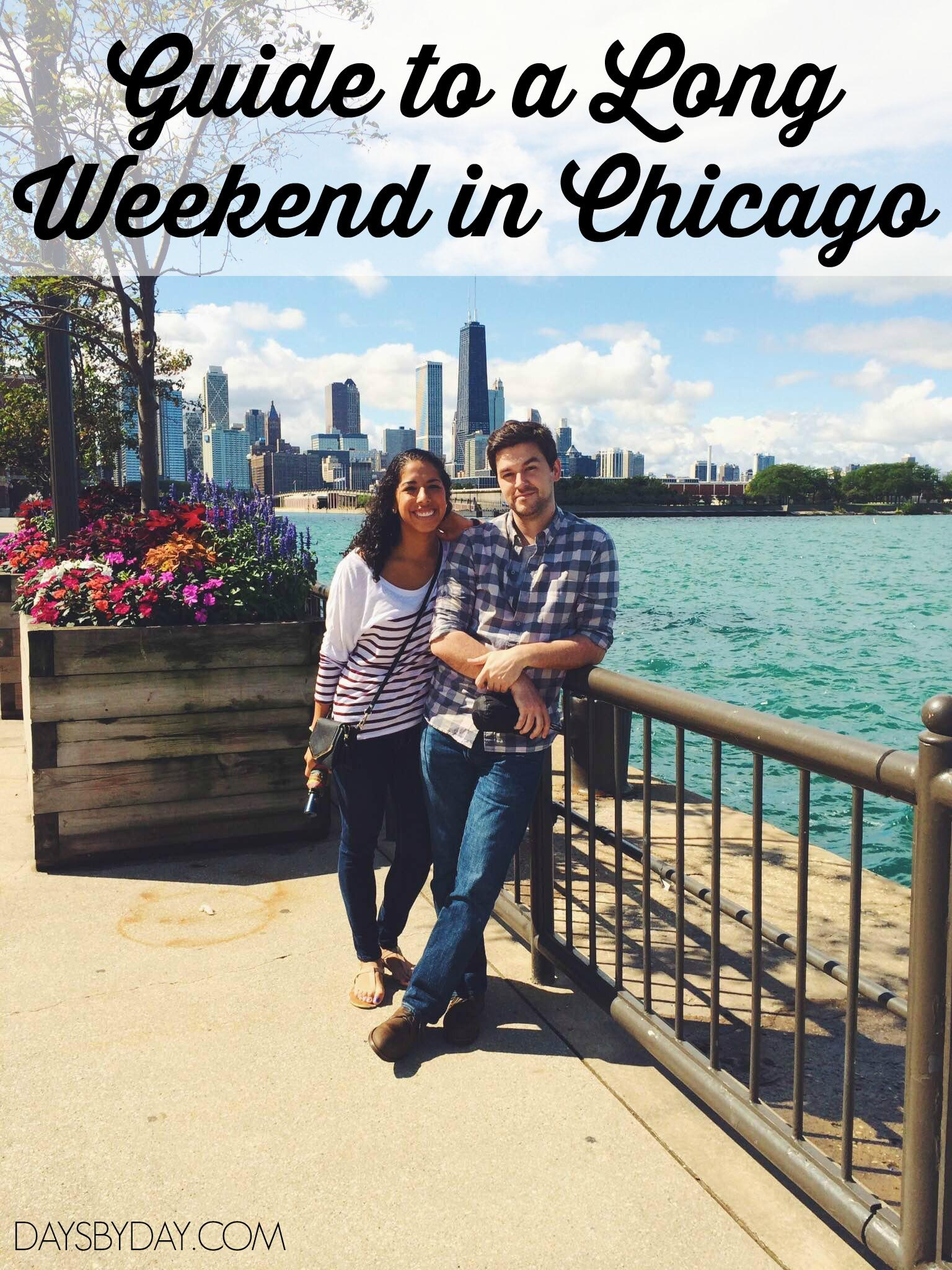 Guide to Long Weekend in Chicago