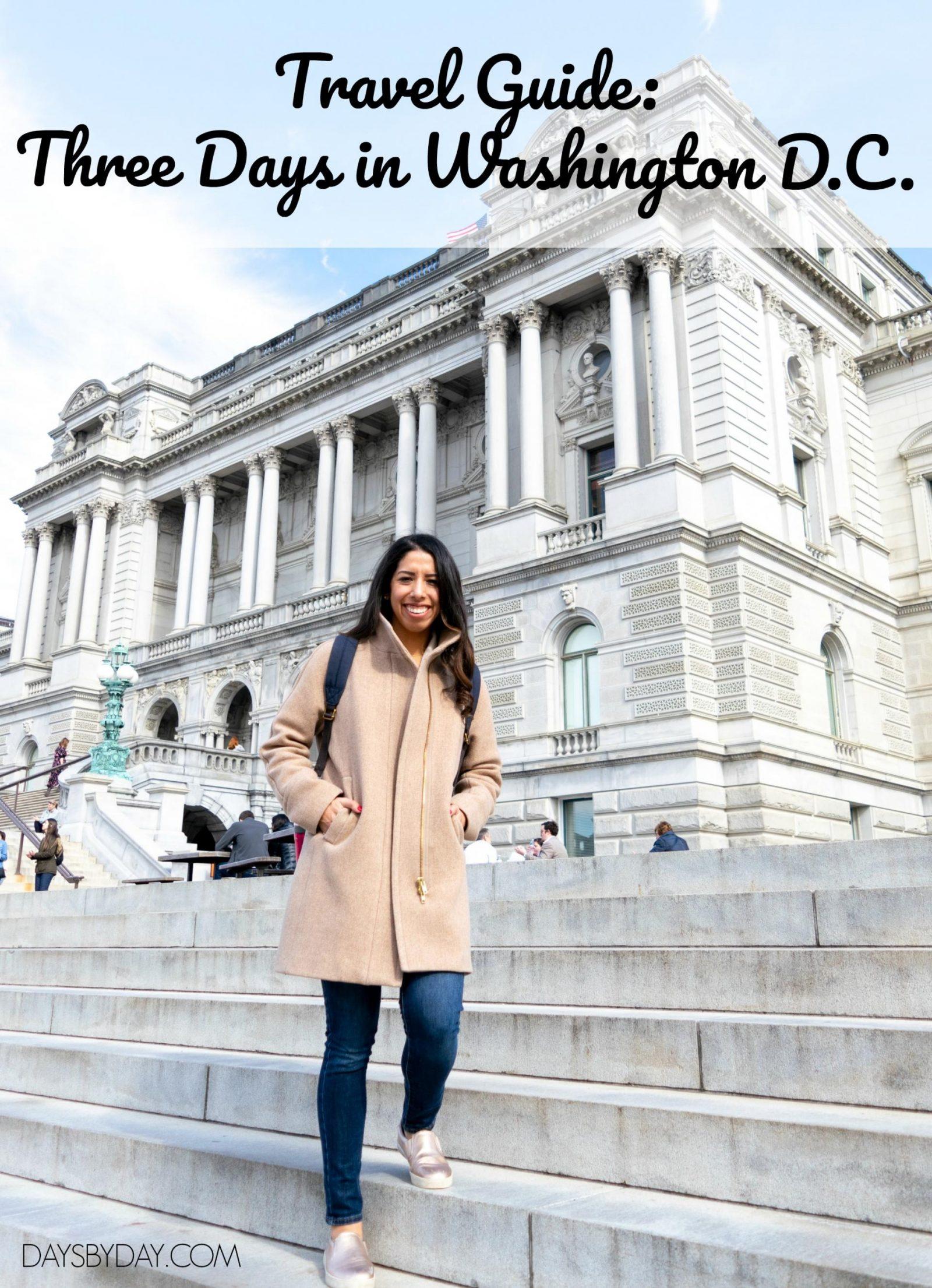 Travel Guide: Three Days in Washington D.C.