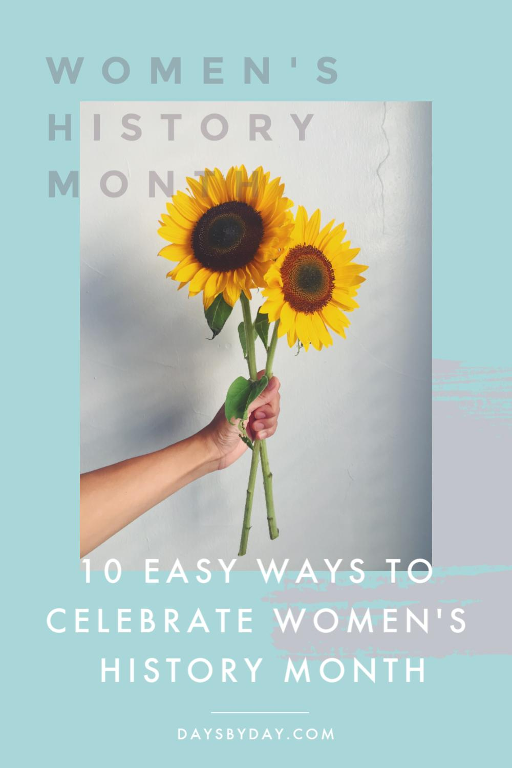 ways to celebrate women's history month